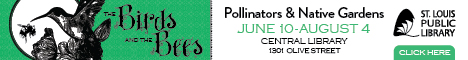 St. Louis Public Library Pollinator Exhibit ad